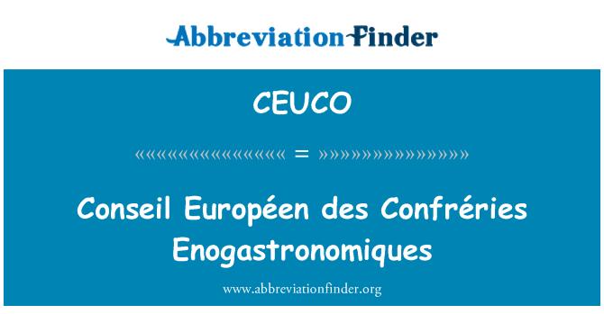 CEUCO: Conseil Européen des Confréries Enogastronomiques