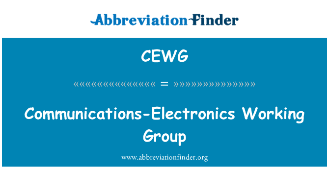 CEWG: Communications-Electronics Working Group