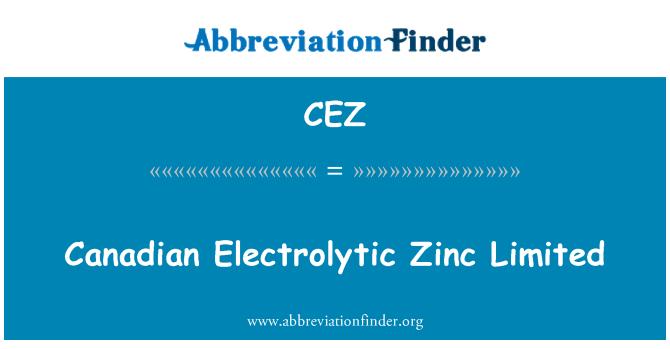 CEZ: Canadian Electrolytic Zinc Limited