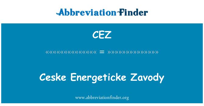 CEZ: Ceske Energeticke Zavody