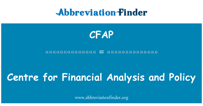 CFAP: Pénzügyi elemzés és politikai központ