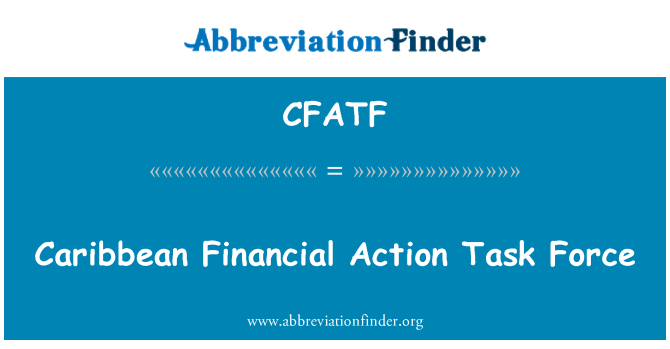CFATF: Caribbean Financial Action Task Force