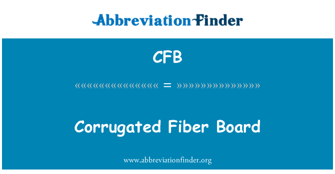 CFB: Corrugated Fiber Board