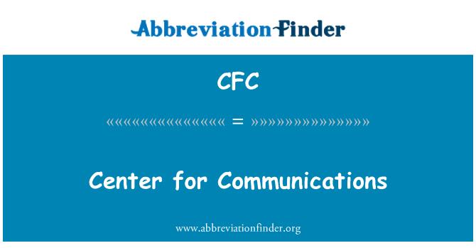 CFC: Center for Communications