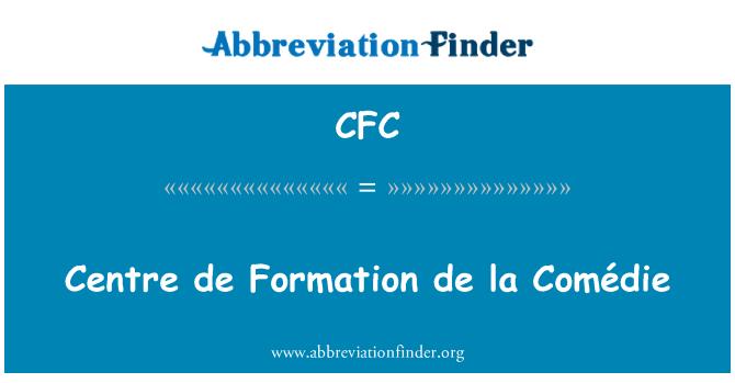 CFC: Centre de Formation de la Comédie