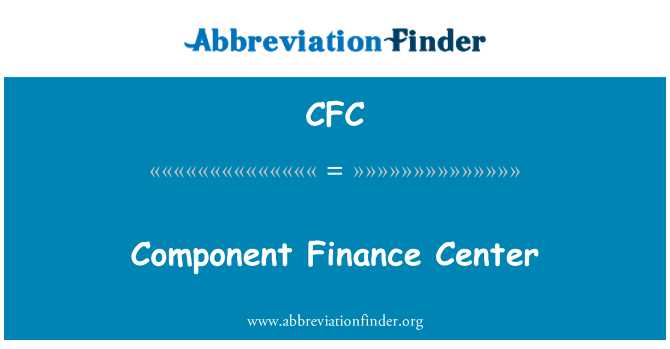 CFC: Component Finance Center