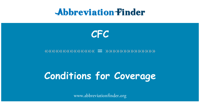 CFC: Conditions for Coverage