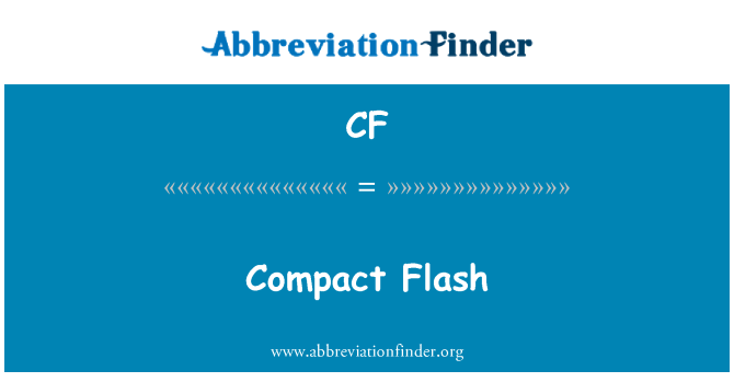 CF: Compact Flash