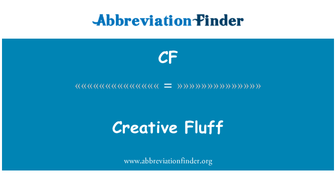 CF: Creative Fluff