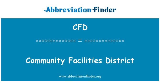 CFD: Community Facilities District
