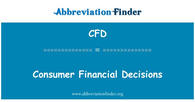 CFD: Consumer Financial Decisions