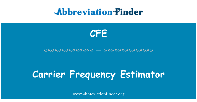 CFE: Carrier Frequency Estimator