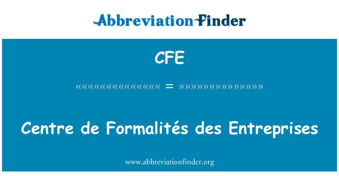 CFE: Centre de Formalités des Entreprises