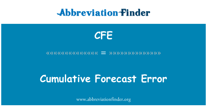 CFE: Cumulative Forecast Error