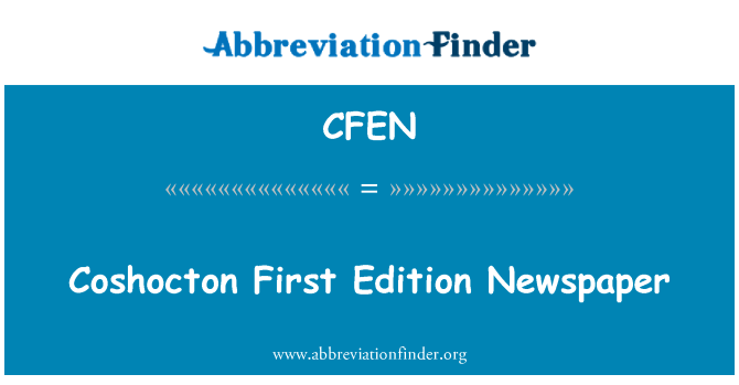 CFEN: Coshocton First Edition Newspaper