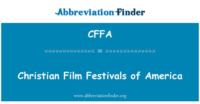 CFFA: Christian Film Festivals of America