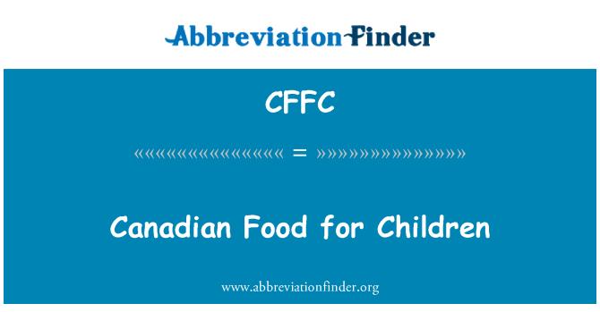 CFFC: Çocuklar için Kanadalı gıda