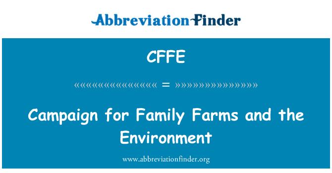 CFFE: Campaña para las explotaciones familiares y el medio ambiente