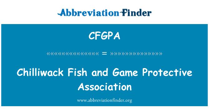 CFGPA: Chilliwack Fish and Game Protective Association