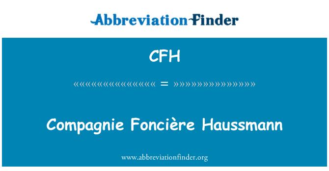 CFH: Compagnie Foncière Haussmann