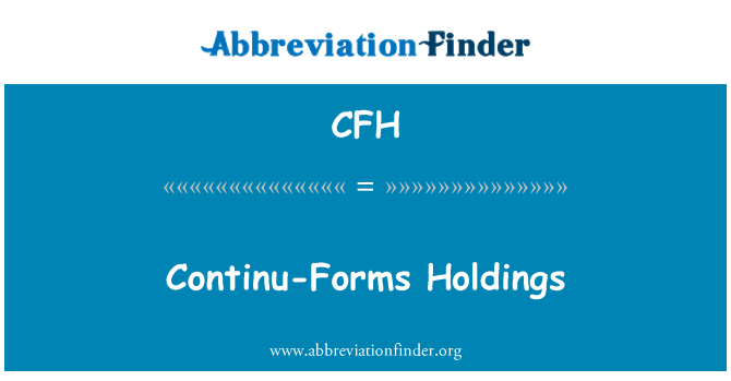 CFH: Continu-Forms Holdings