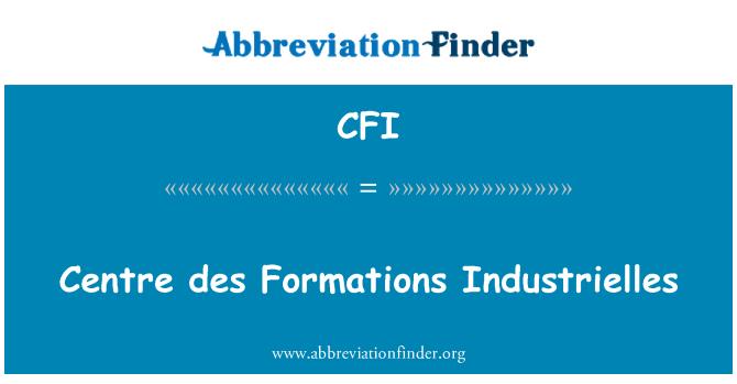 CFI: Centre des Formations Industrielles