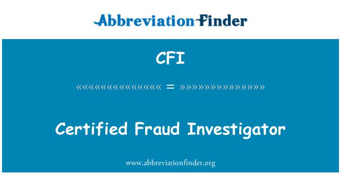 CFI: Certified Fraud Investigator
