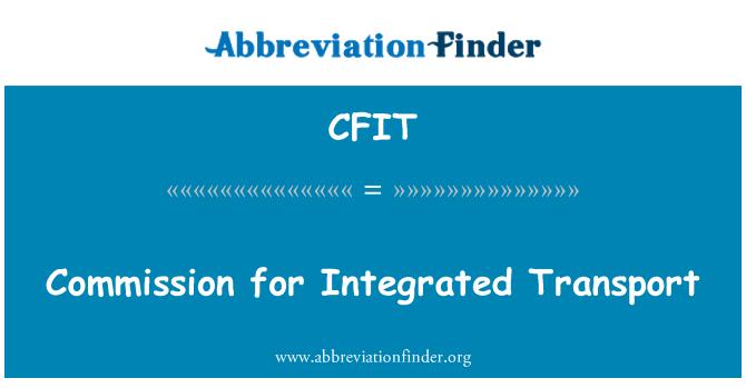 CFIT: Komisjoni integreeritud transpordi