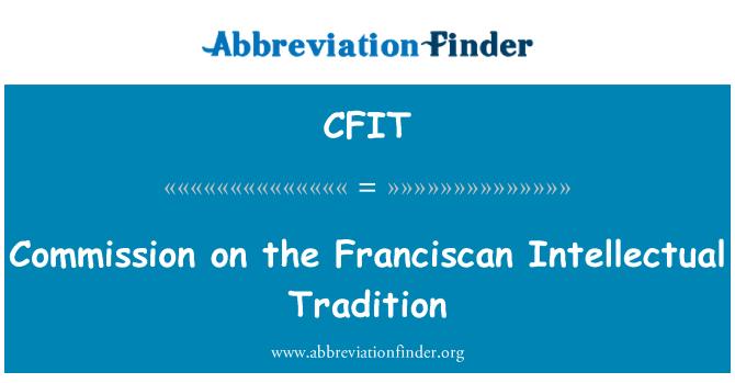 CFIT: Komisjoni Frantsiskaani intellektuaalse traditsioon
