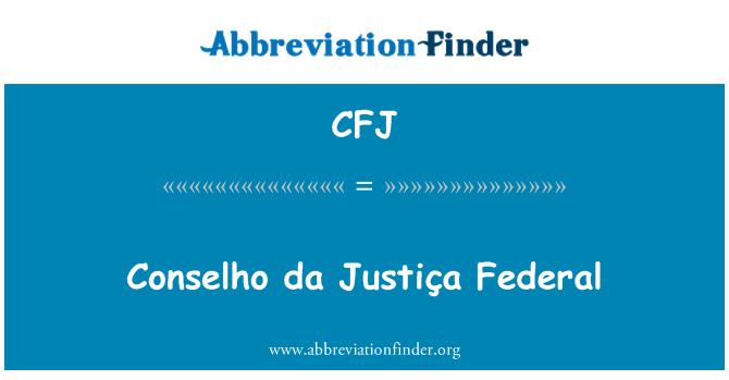 CFJ: Conselho da Justiça Federal