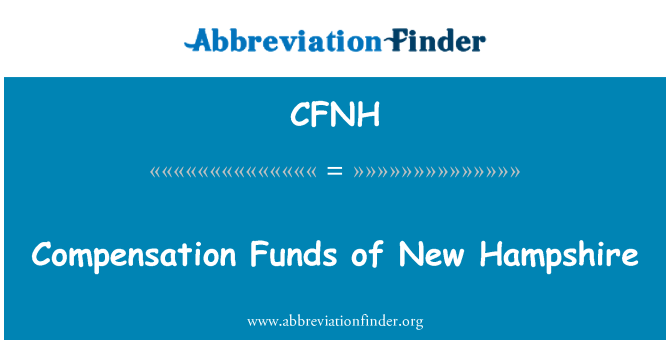 CFNH: Compensation Funds of New Hampshire