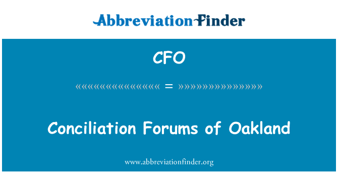 CFO: Conciliation Forums of Oakland