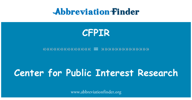 CFPIR: Center for Public Interest Research