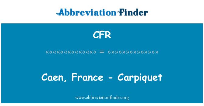 CFR: Caen, France - Carpiquet