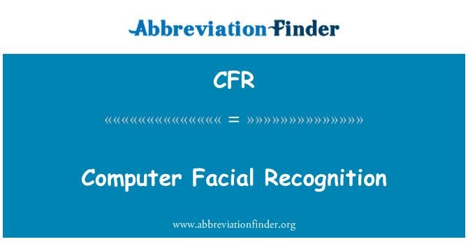 CFR: Computer Facial Recognition