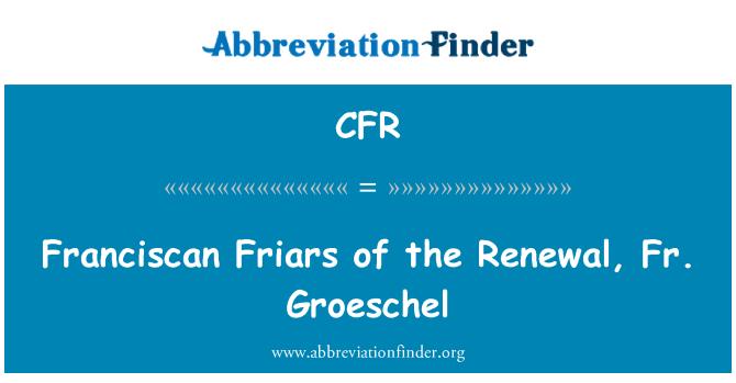 CFR: Franciscan Friars of the Renewal, Fr. Groeschel