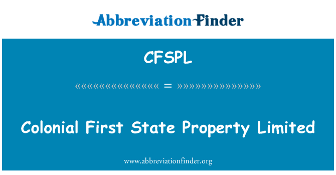 CFSPL: Colonial First State Property Limited