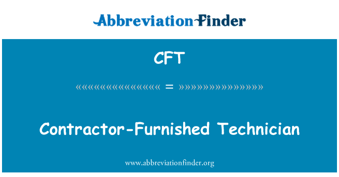 CFT: Contractor-Furnished Technician