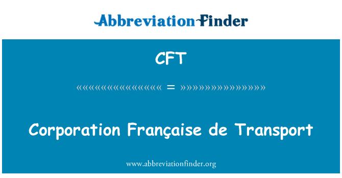 CFT: Corporation Française de Transport