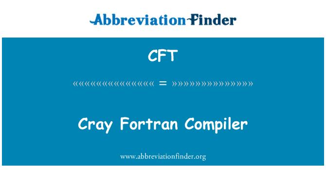 CFT: Cray Fortran Compiler