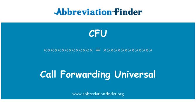 CFU: Call Forwarding Universal