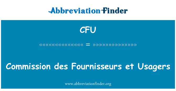 CFU: Commission des Fournisseurs et Usagers