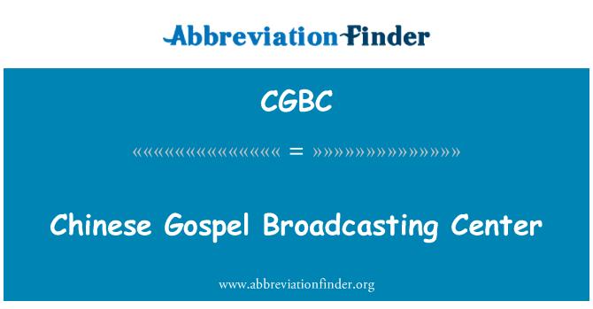 CGBC: Chinese Gospel Broadcasting Center