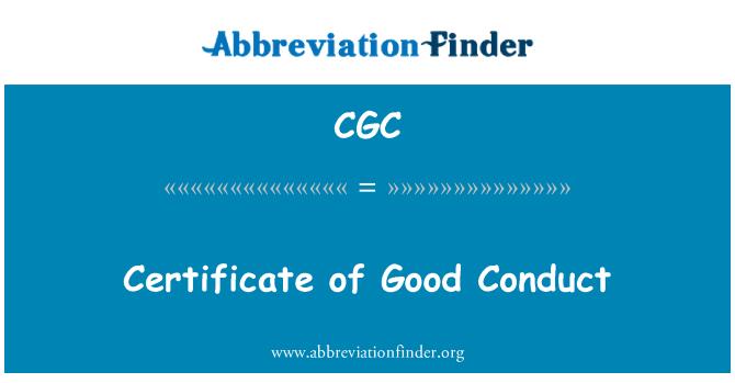 CGC: Certificate of Good Conduct