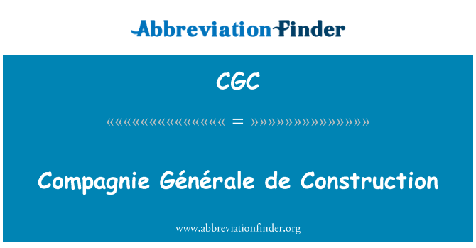 CGC: Compagnie Générale de Construction