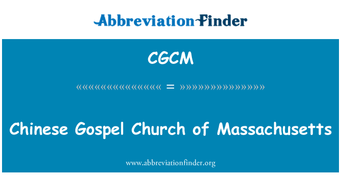 CGCM: Chinese Gospel Church of Massachusetts