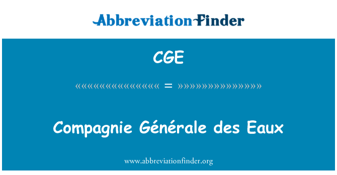 CGE: Compagnie Générale des Eaux
