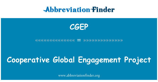 CGEP: Cooperative Global Engagement Project