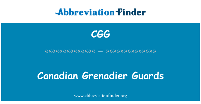 CGG: Canadian Grenadier Guards