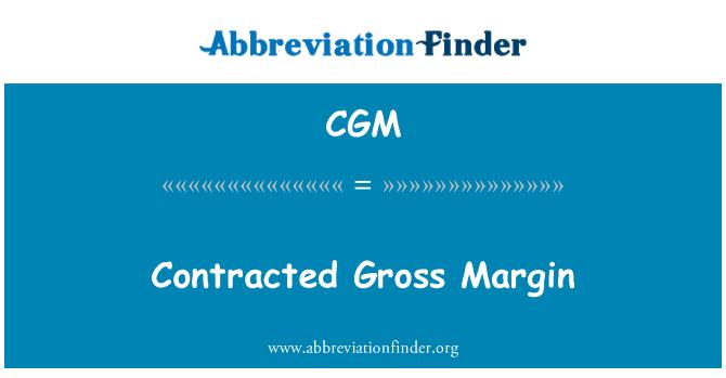 CGM: Contracted Gross Margin